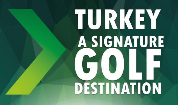 Turkey – A Signature Golf Destination